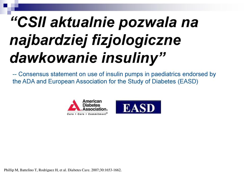 by the ADA and European Association for the Study of Diabetes (EASD)