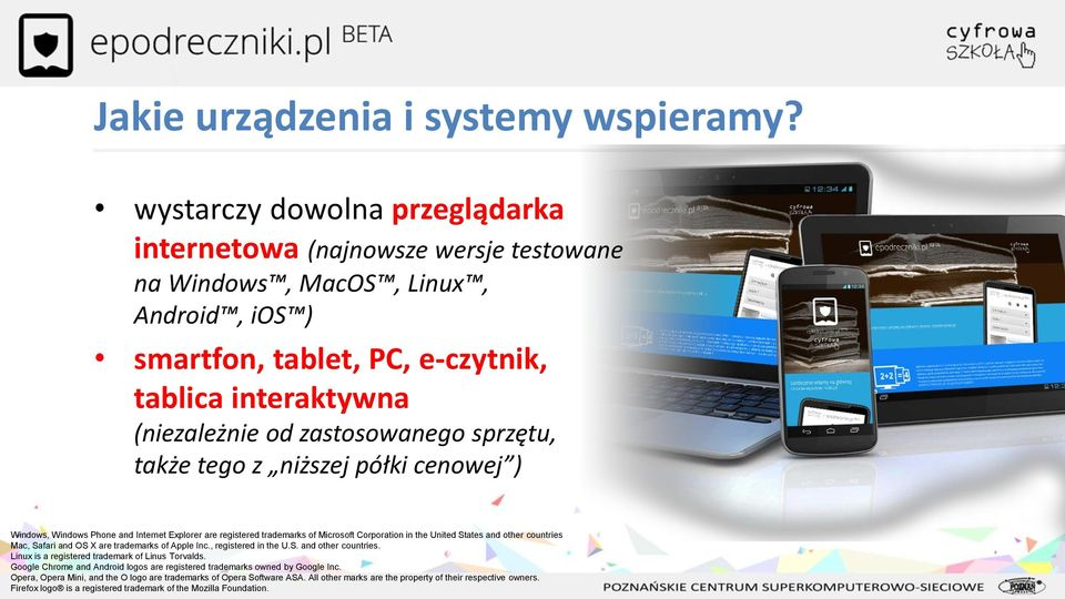 sprzętu, także tego z niższej półki cenowej ) Windows, Windows Phone and Internet Explorer are registered trademarks of Microsoft Corporation in the United States and other countries Mac, Safari and