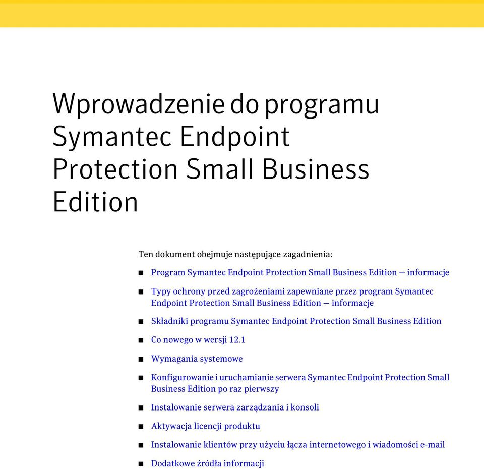 Protection Small Business Edition Co nowego w wersji 12.