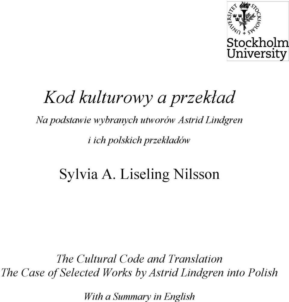 Liseling Nilsson The Cultural Code and Translation The Case