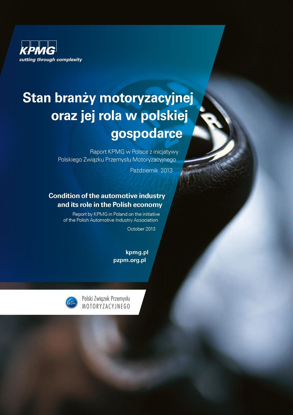 the automotive industry and its role in the Polish economy Report by KPMG in Poland on