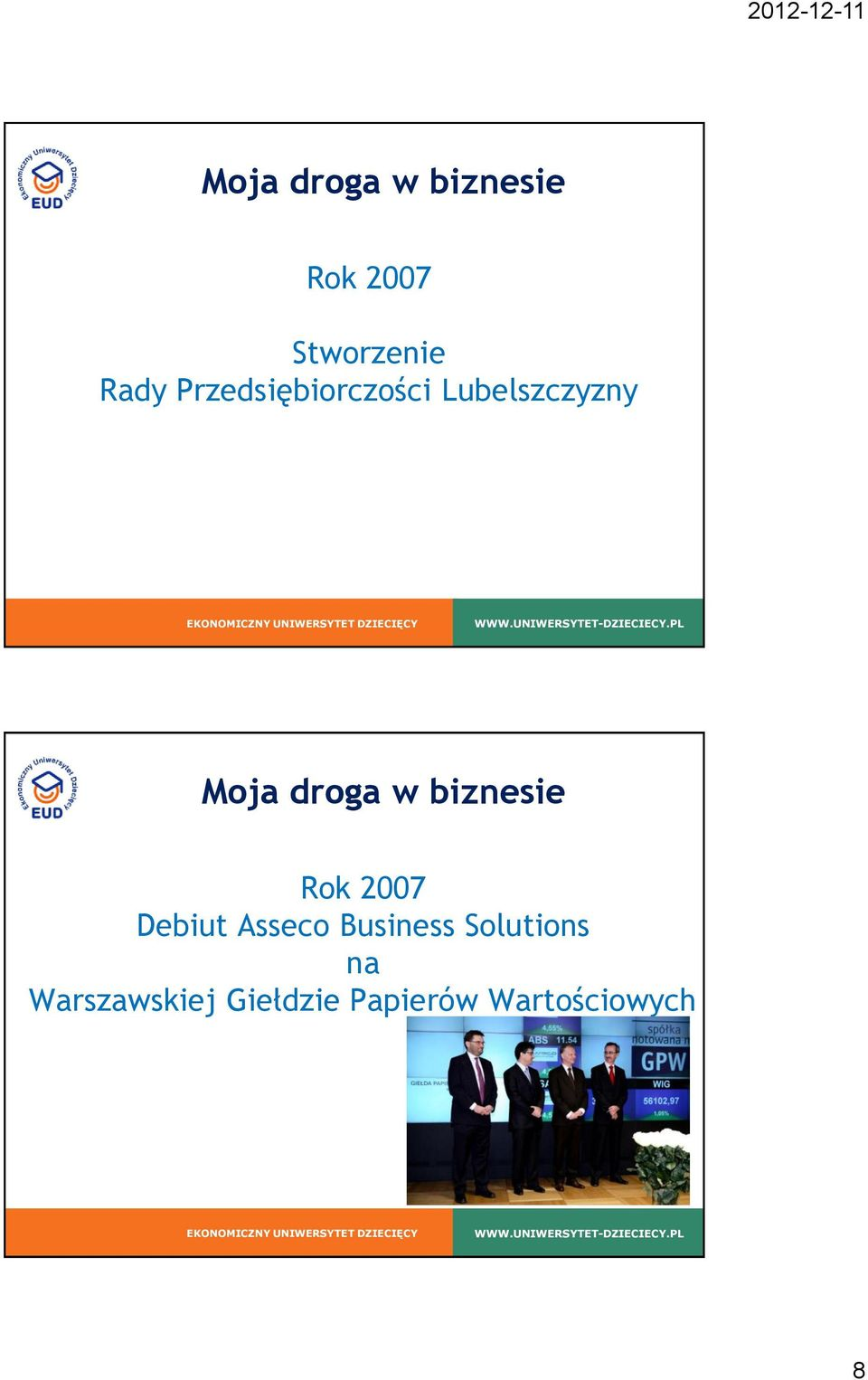 2007 Debiut Asseco Business Solutions