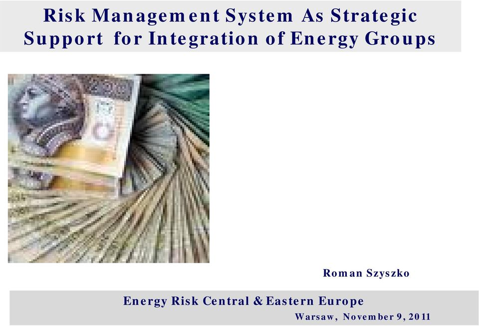 Groups Energy Risk Central & Eastern
