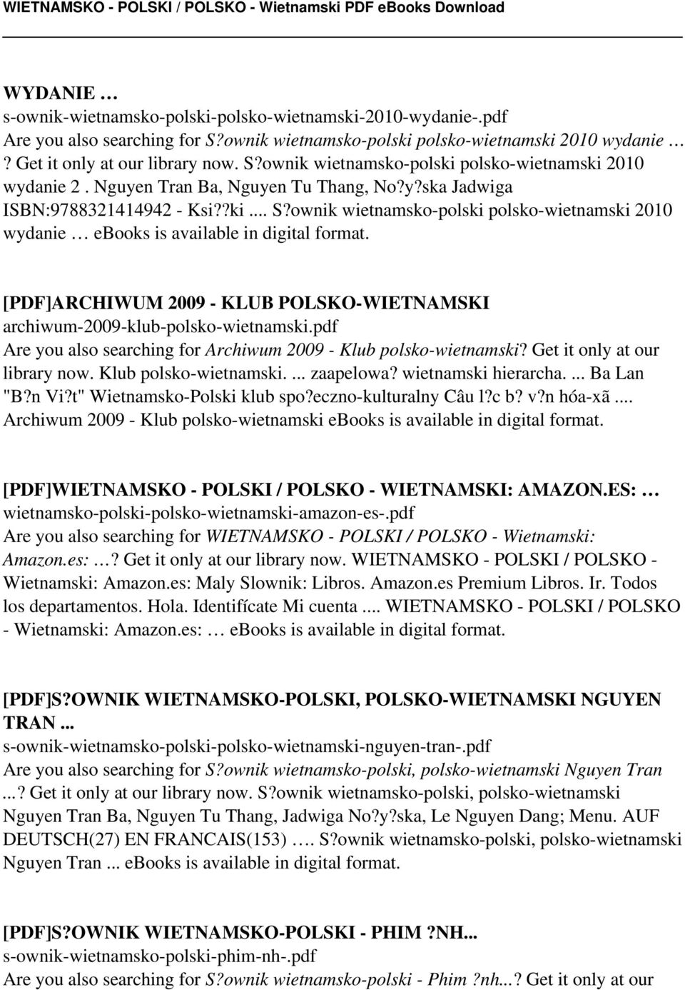 [PDF]ARCHIWUM 2009 - KLUB POLSKO-WIETNAMSKI archiwum-2009-klub-polsko-wietnamski.pdf Are you also searching for Archiwum 2009 - Klub polsko-wietnamski? Get it only at our library now.
