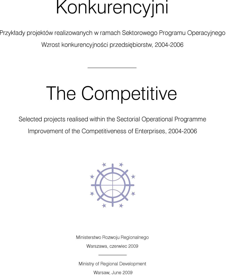 Sectorial Operational Programme Improvement of the Competitiveness of Enterprises, 2004-2006