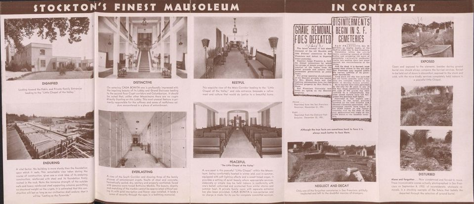 It should be noted that, unlike other Mausoleums there are no crypts directly fronting on this Lobby.