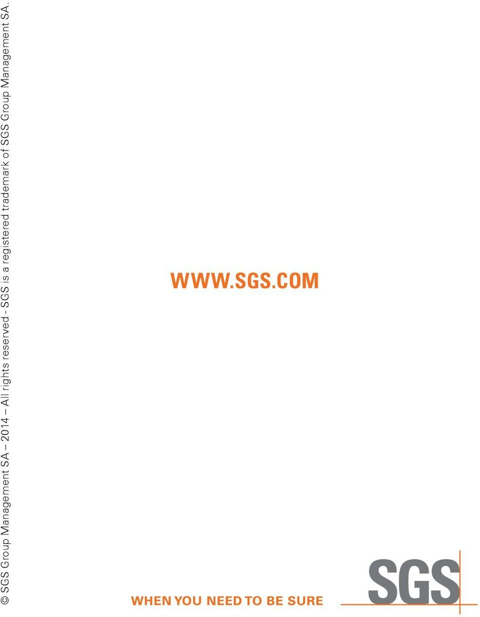 a registered trademark of SGS