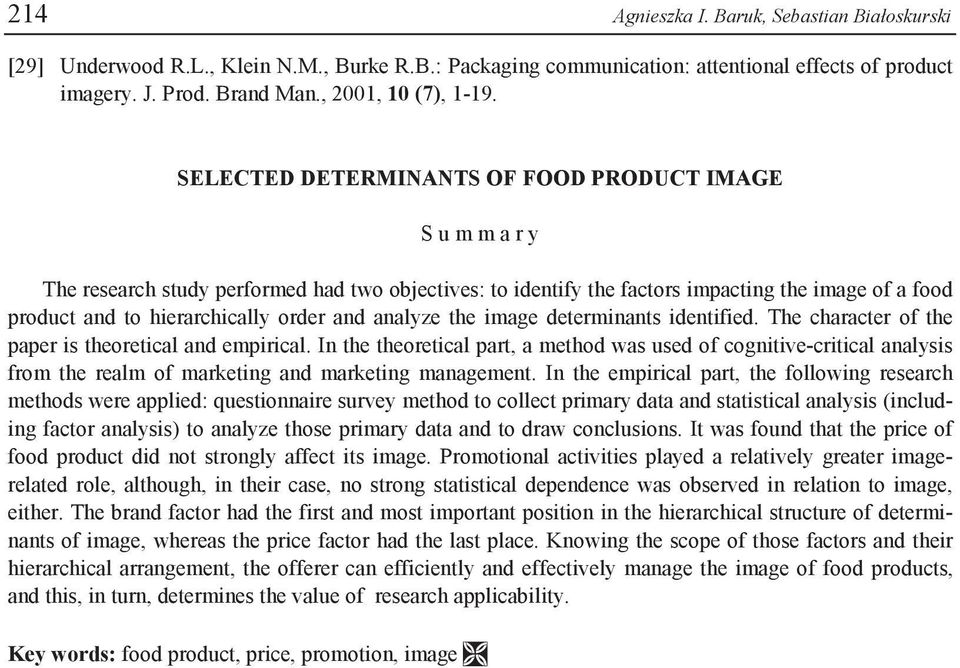 and analyze the image determinants identified. The character of the paper is theoretical and empirical.