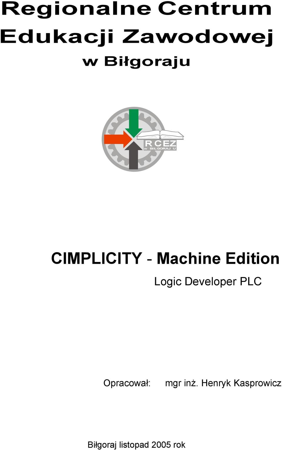 Machine Edition Logic Developer PLC