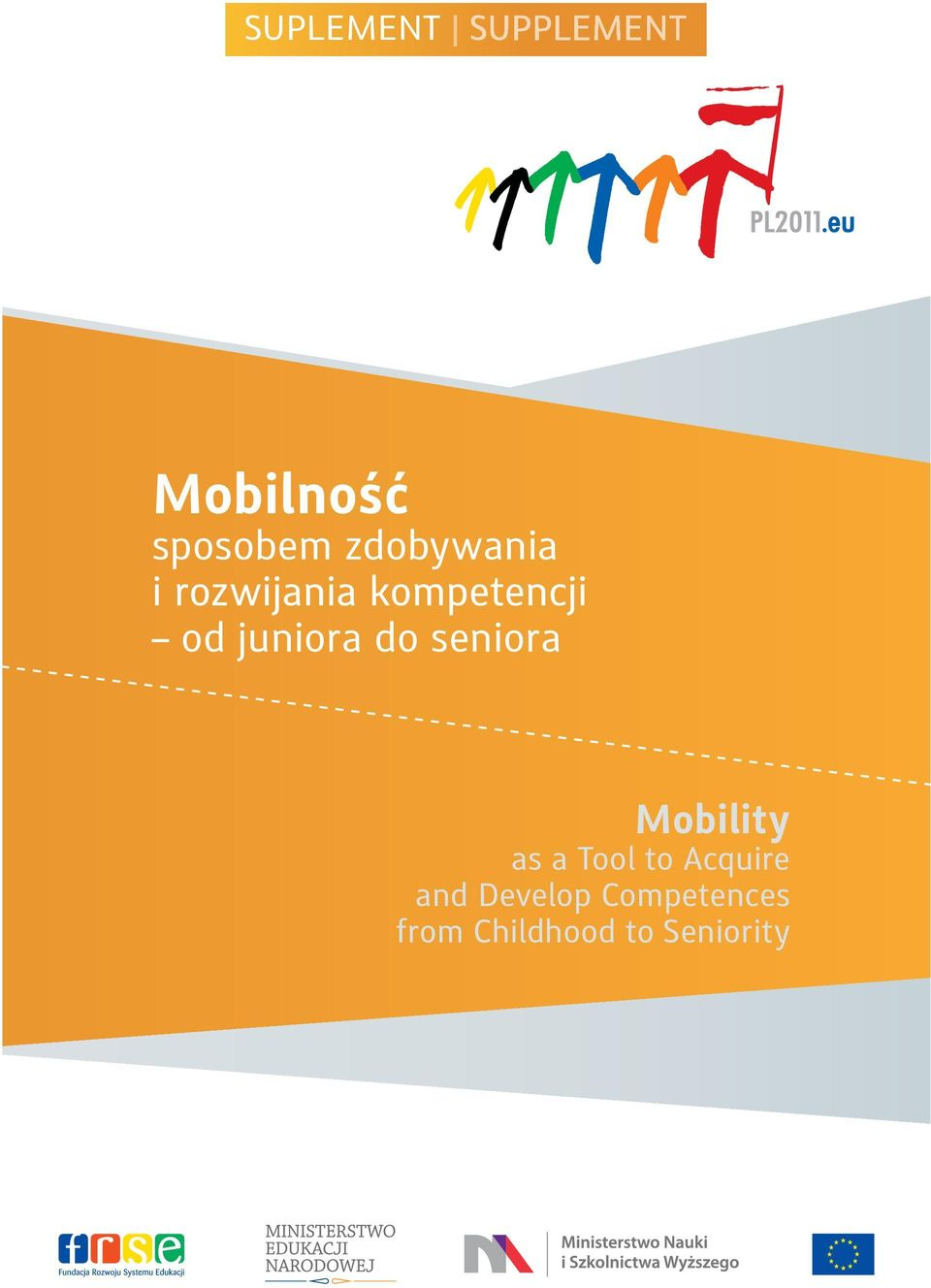 Mobility as a Tool to Acquire and