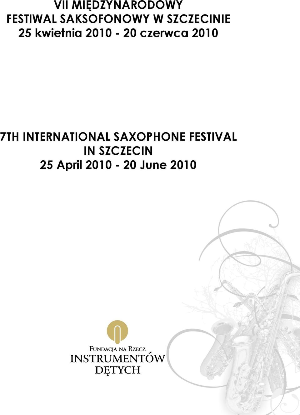 2010 7TH INTERNATIONAL SAXOPHONE