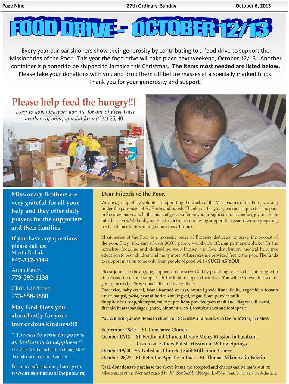 Thisyearthefooddrivewilltakeplacenextweekend,October12/13.