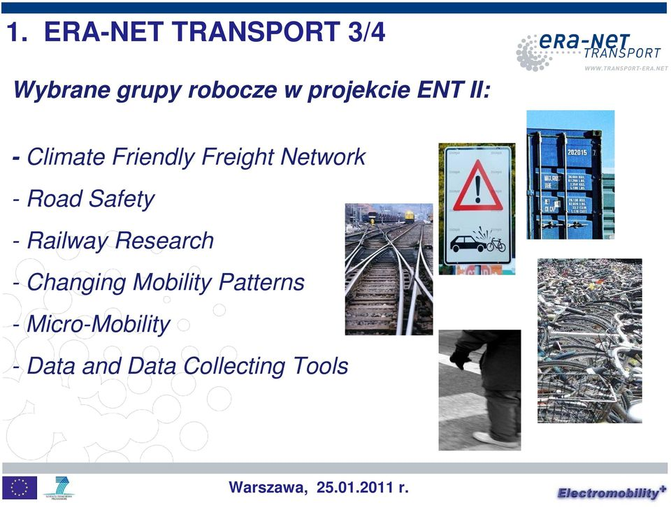 - Road Safety - Railway Research - Changing Mobility