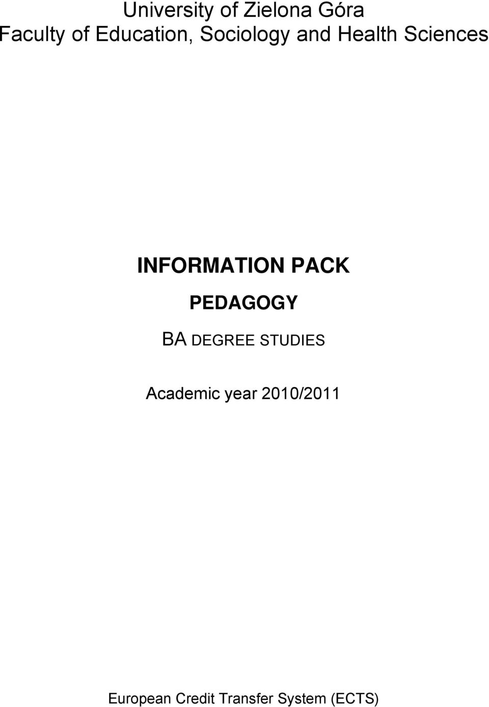 DEGREE STUDIES Academic year