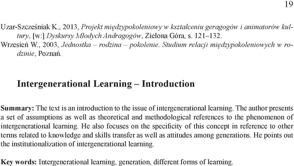 Intergenerational Learning Introduction Summary: The text is an introduction to the issue of intergenerational learning.