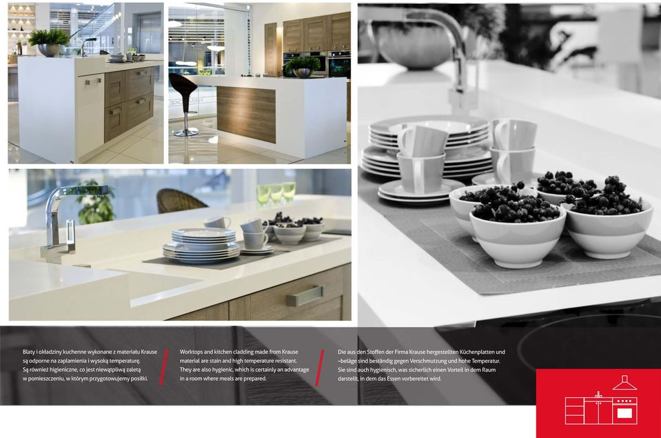 Worktops and kitchen cladding made from Krause material are stain and high temperature resistant.
