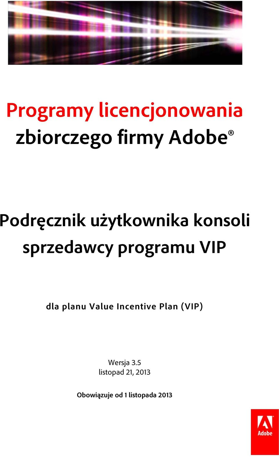 programu VIP dla planu Value Incentive Plan (VIP)