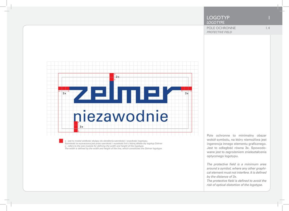 The width is defined by the width and height of the line, which constitutes the Zelmer logotype.