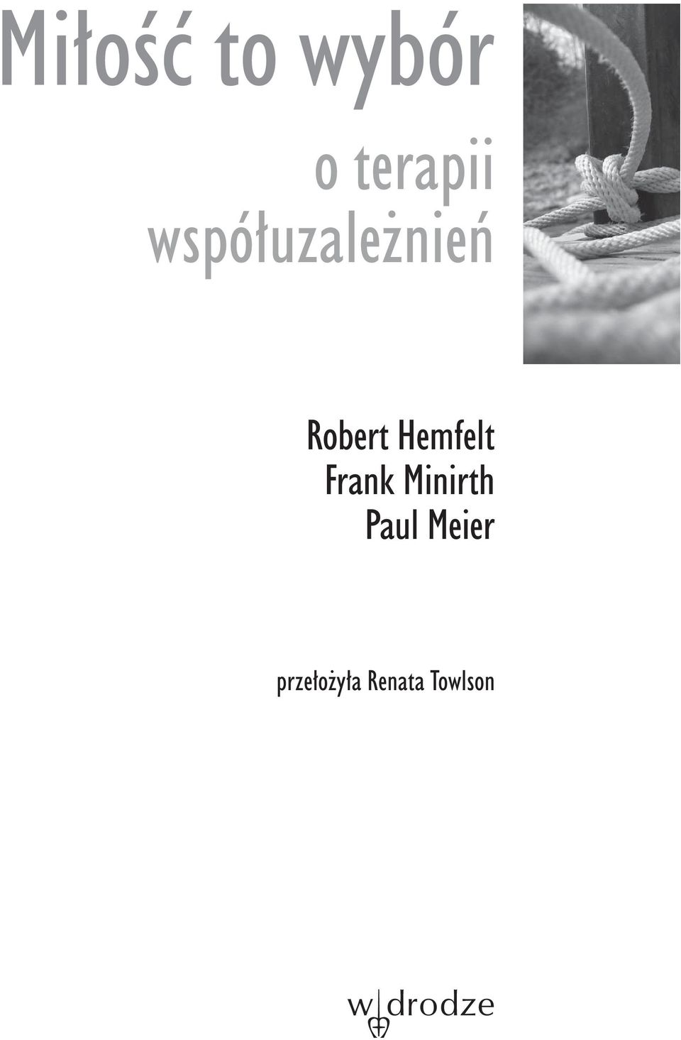 Hemfelt Frank Minirth Paul