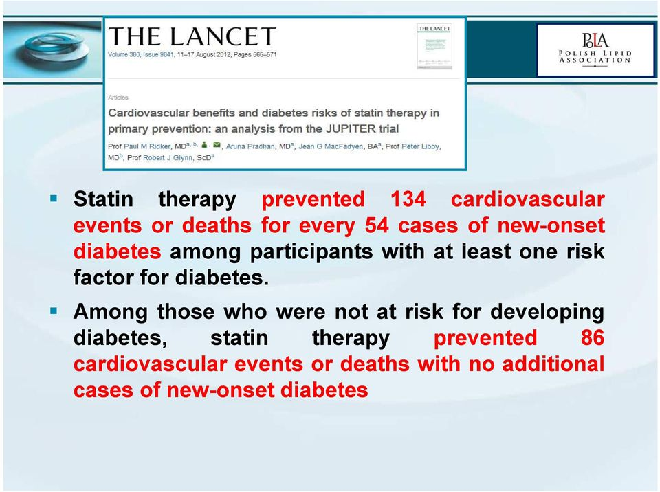 Among those who were not at risk for developing diabetes, statin therapy prevented