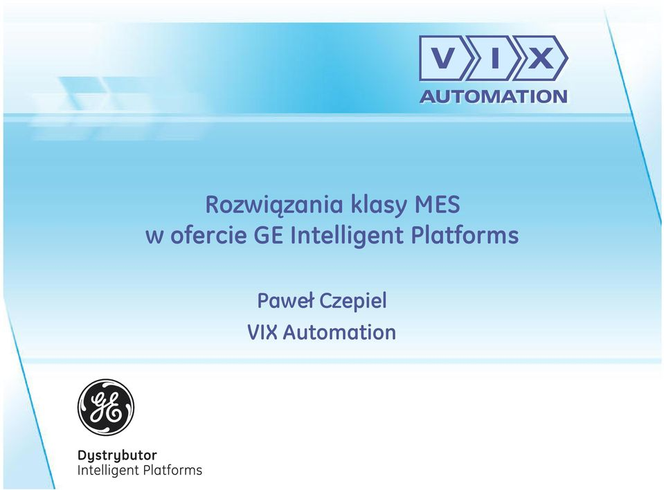 Intelligent Platforms