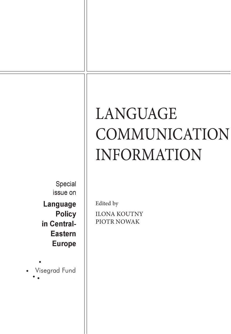 Language Policy in Central-