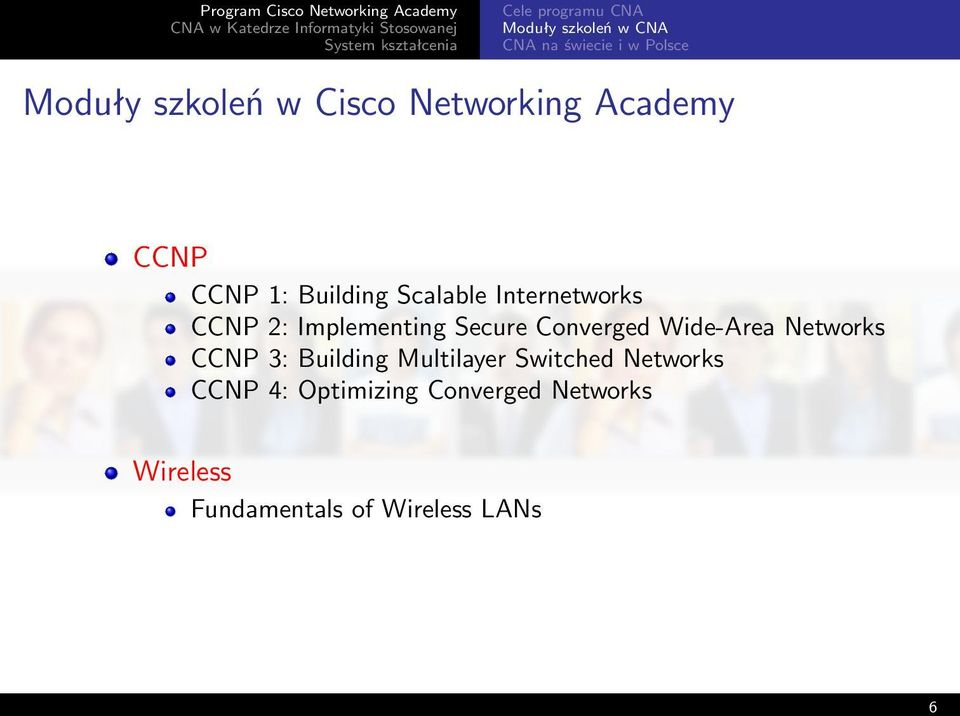 Implementing Secure Converged Wide-Area Networks CCNP 3: Building Multilayer