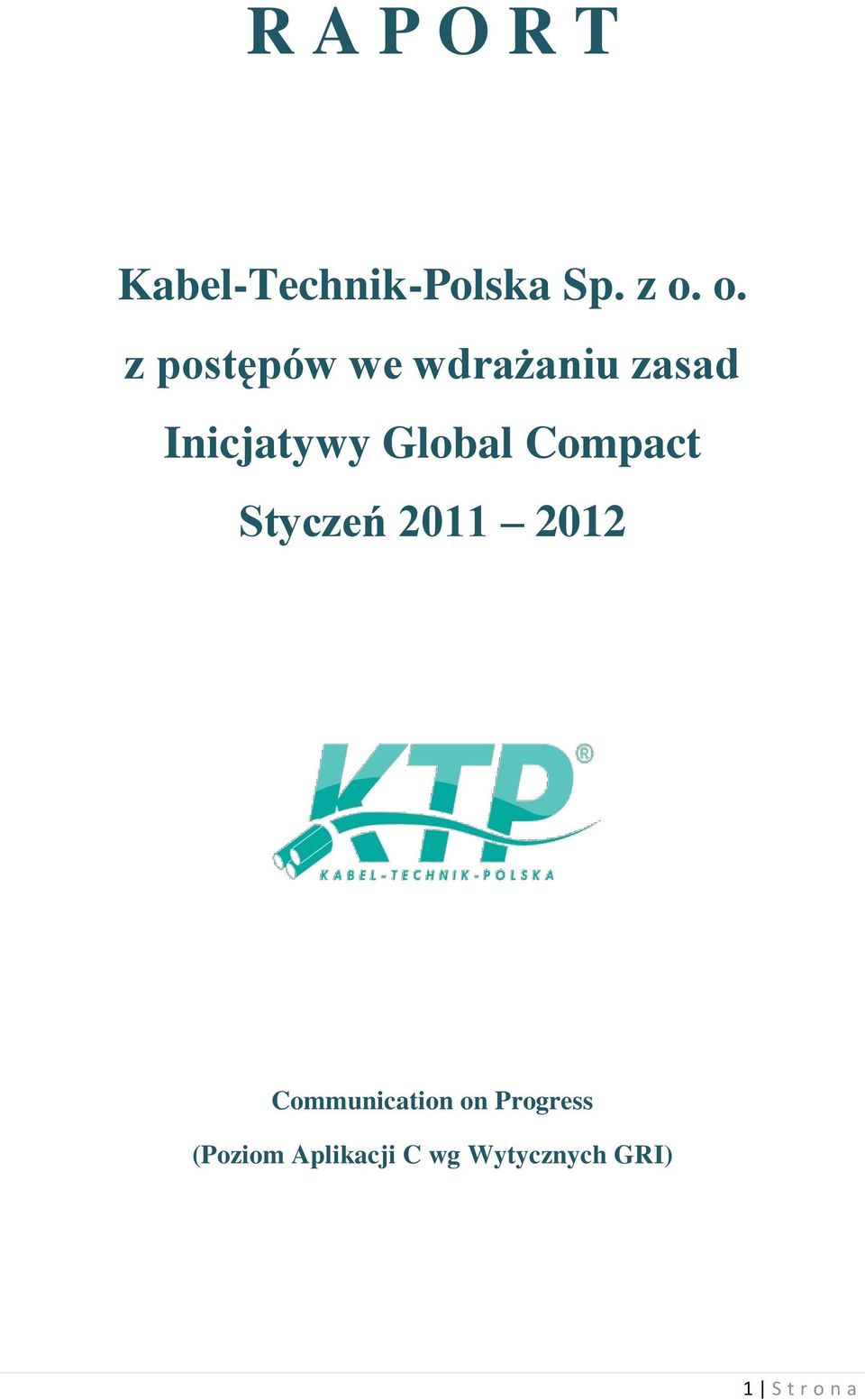 Global Compact Styczeń 2011 2012 Communication on
