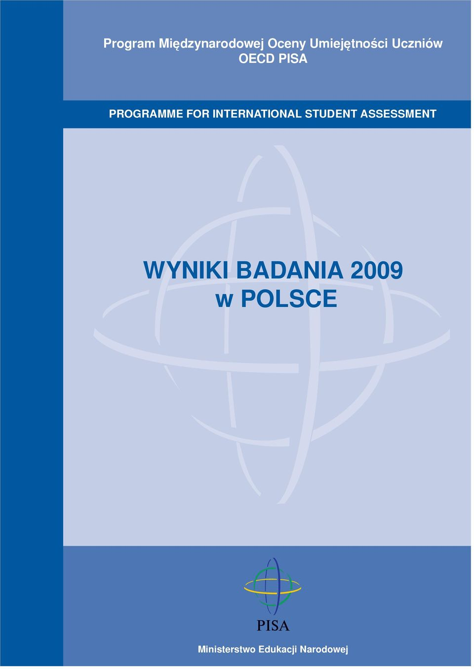 INTERNATIONAL STUDENT ASSESSMENT WYNIKI