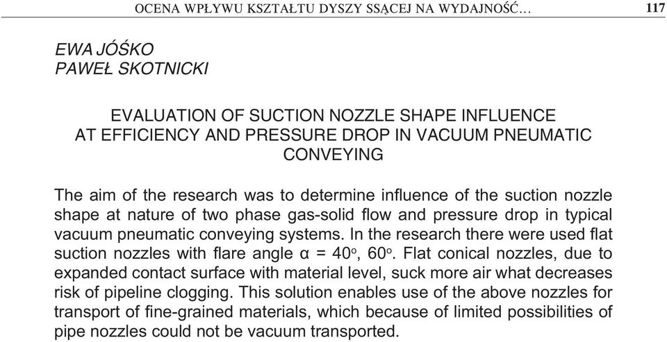 influene of the sution nozzle shae at nature of two hase gas-solid flow and ressure dro in tyial vauum neumati onveying systems.