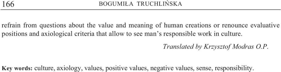 allow to see man s responsible work in culture. Translated by Krzysztof Modras O.P.