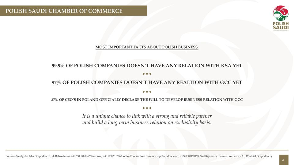 of CEO s in Poland officially declare the will to develop business relation with GCC It is a unique
