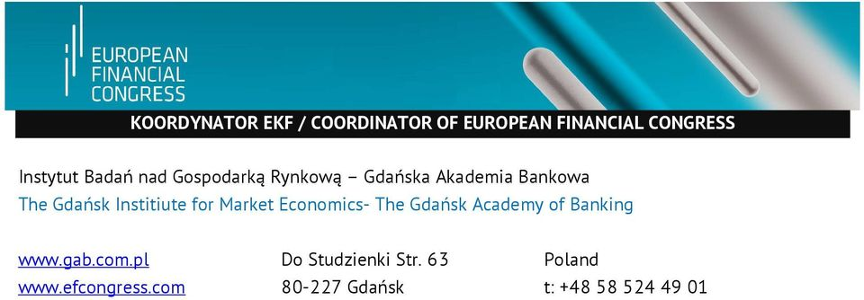 Institiute for Market Economics- The Gdańsk Academy of Banking www.gab.