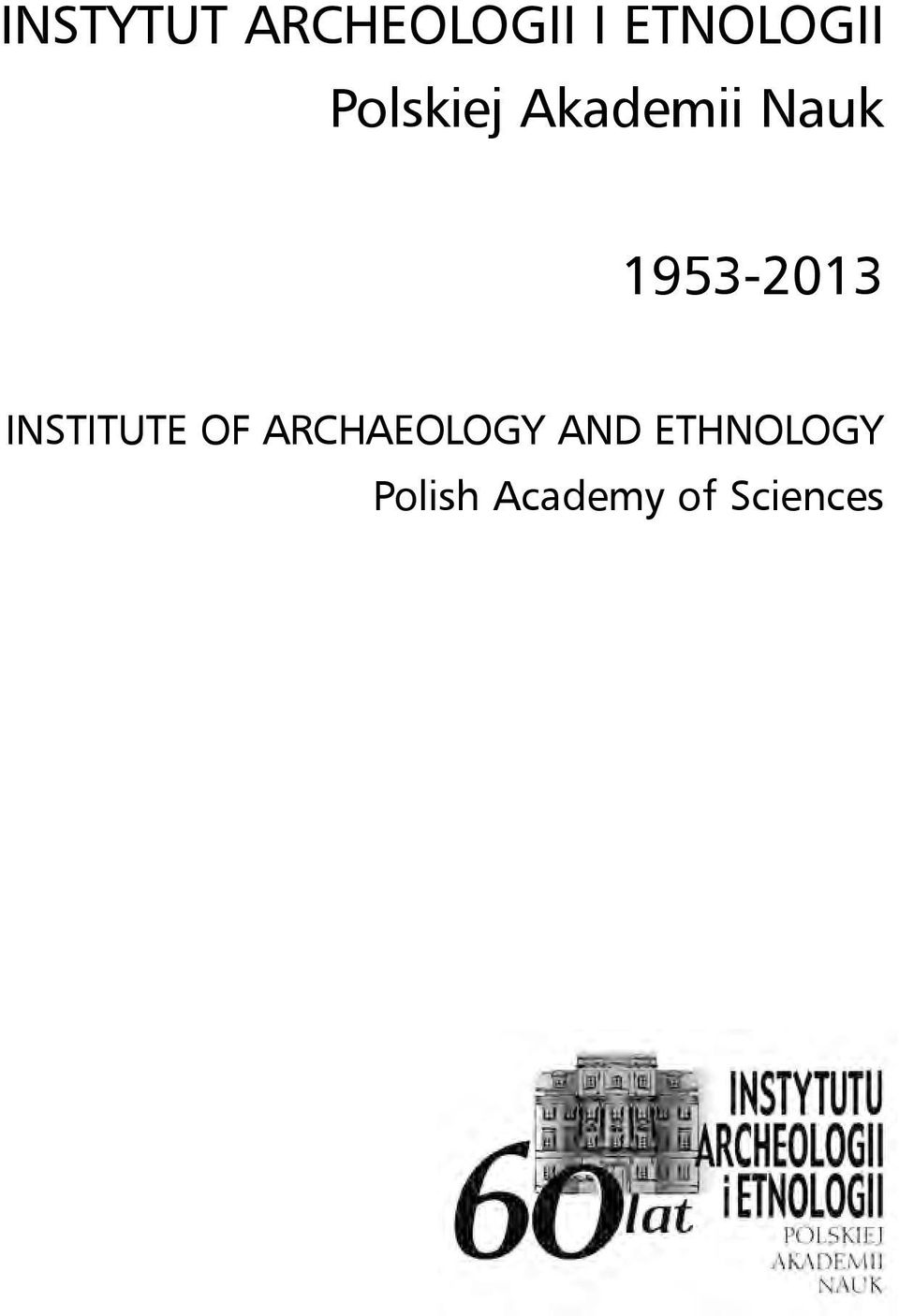 Institute of Archaeology and
