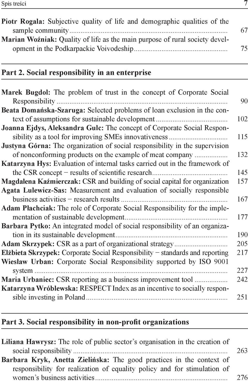 Social responsibility in an enterprise Marek Bugdol: The problem of trust in the concept of Corporate Social Responsibility.
