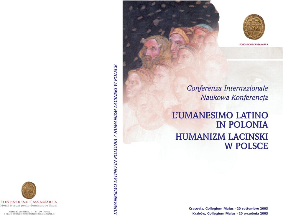 it L UMANESIMO LATINO IN POLONIA / HUMANIZM LACINSKI W POLSCE Conferenza Internazionale