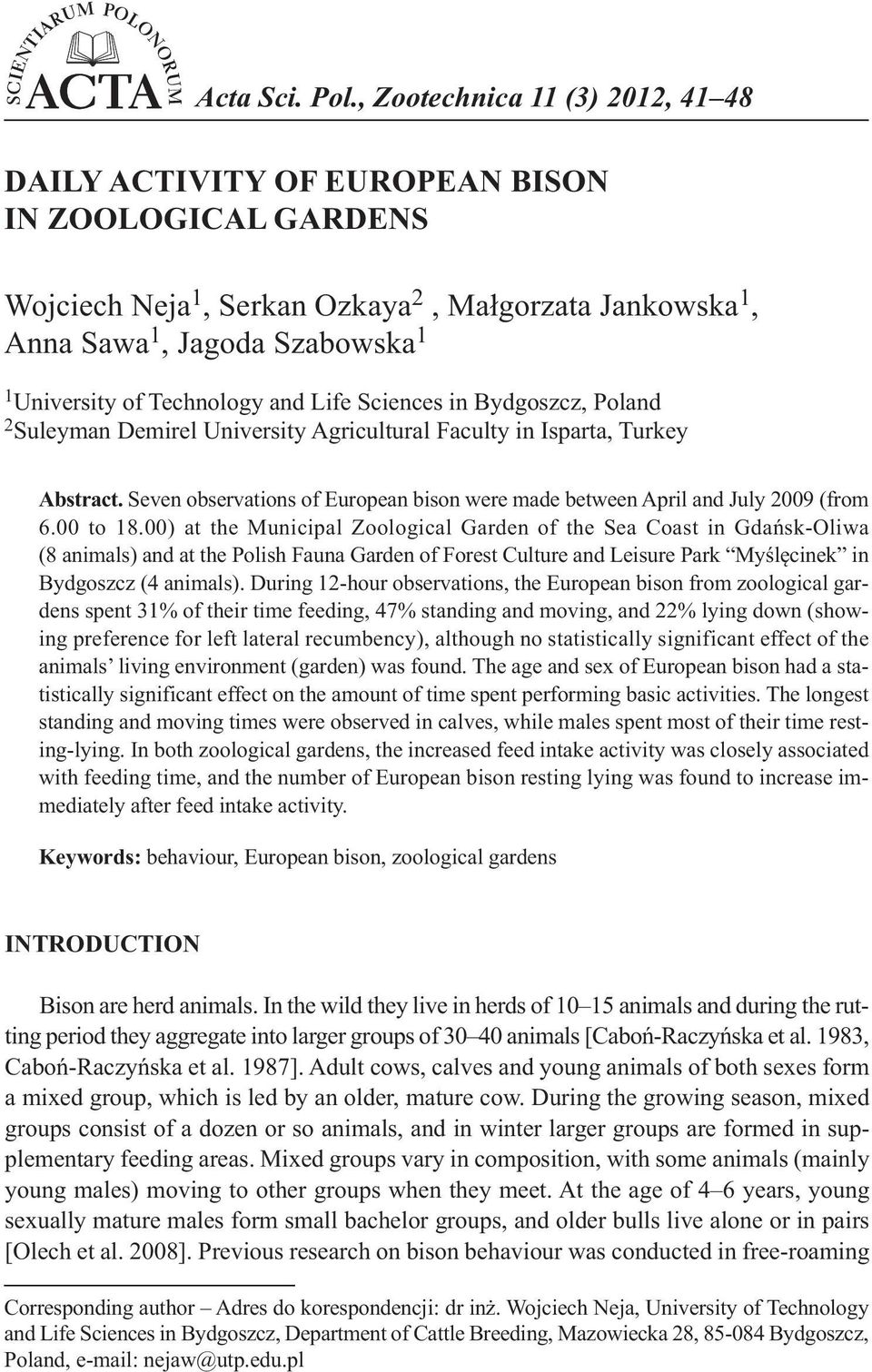 Technology and Life Sciences in Bydgoszcz, Poland 2 Suleyman Demirel University Agricultural Faculty in Isparta, Turkey Abstract.