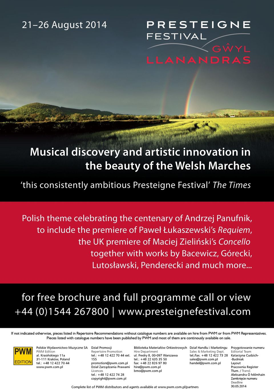 more... for free brochure and full programme call or view +44 (0)1544 267800 www.presteignefestival.