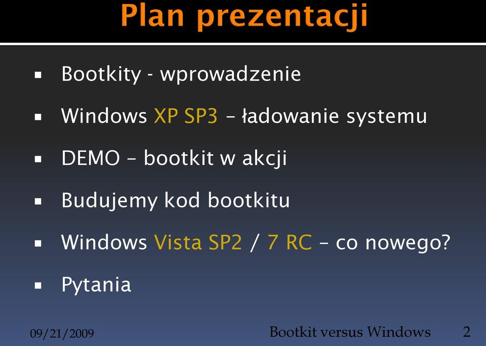 Budujemy kod bootkitu Windows Vista SP2 / 7
