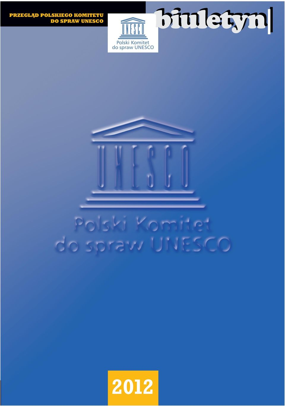 NATIONAL COMMISSION for UNESCO Review bulletin covbiul13.