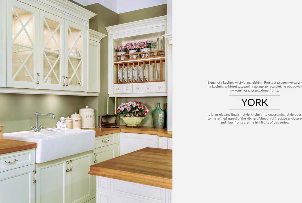 komin oraz przeszklone fronty. YORK It is an elegant English style kitchen.