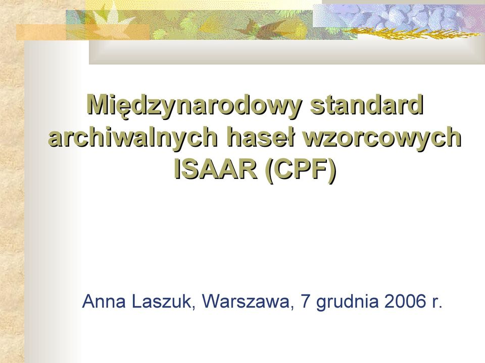 wzorcowych ISAAR (CPF)