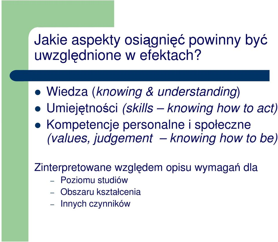 Kompetencje personalne i społeczne (values, judgement knowing how to be)