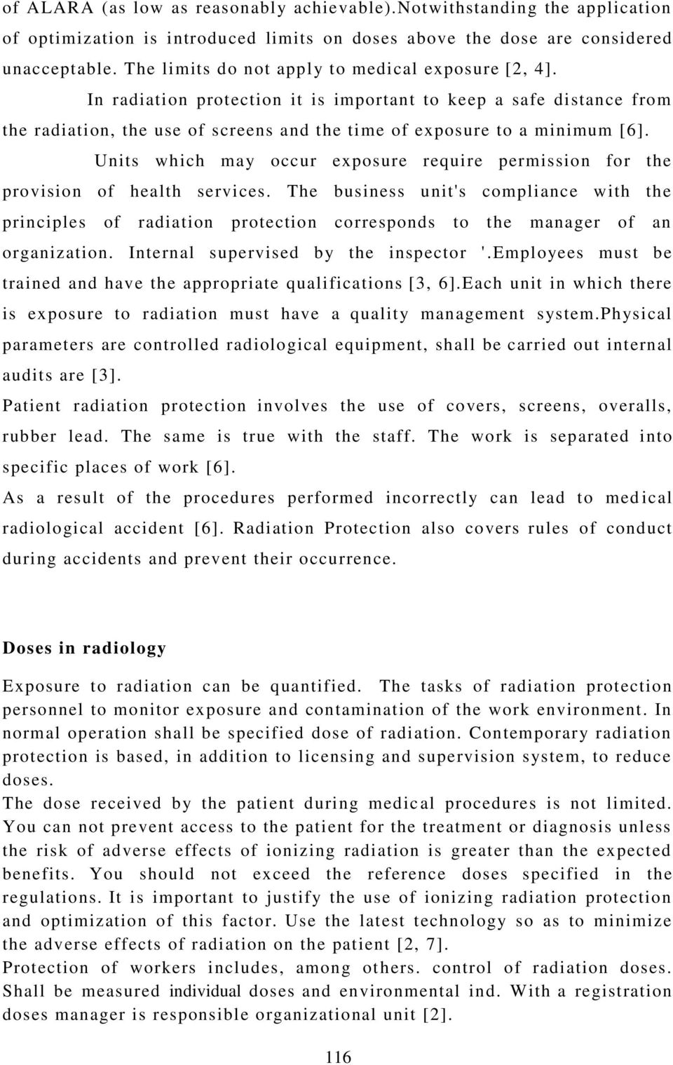 Units which may occur exposure require permission for the provision of health services.