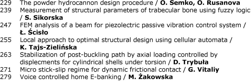 Sikorska 247 FEM analysis of a beam for piezolectric passive vibration control system / Ł.