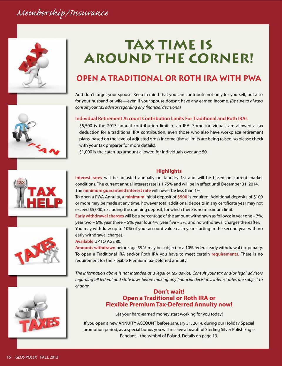 (Be sure to always consult your tax advisor regarding any financial decisions.