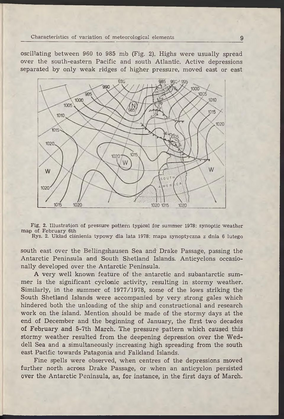 Illustration of pressure pattern tyipdoall for summer 1978: synoptic weather map of February 6th Rys. 2.