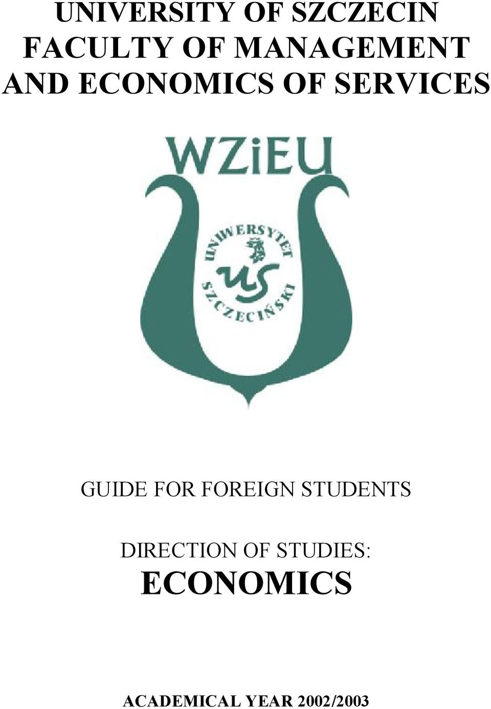 GUIDE FOR FOREIGN STUDENTS DIRECTION