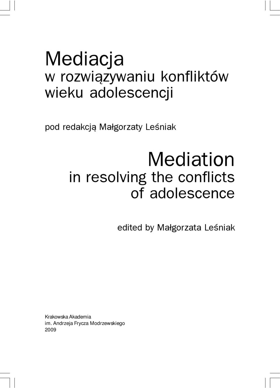 the conflicts of adolescence edited by Ma³gorzata