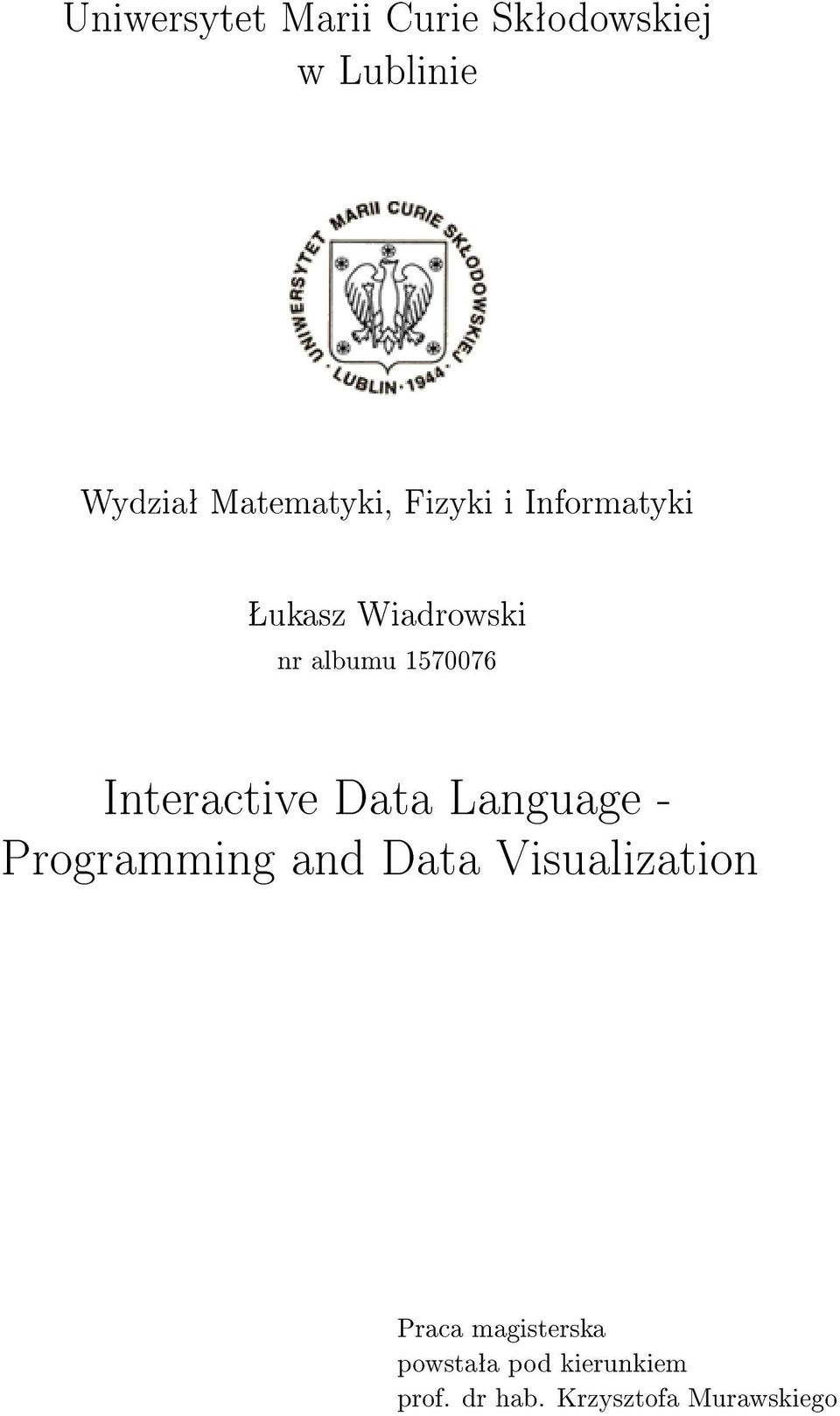 1570076 Interactive Data Language - Programming and Data